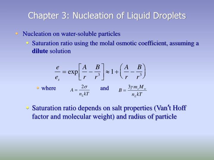 Chapter 3: Nucleation of Liquid Droplets