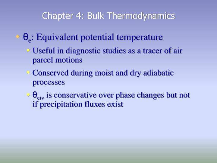 Chapter 4: Bulk Thermodynamics