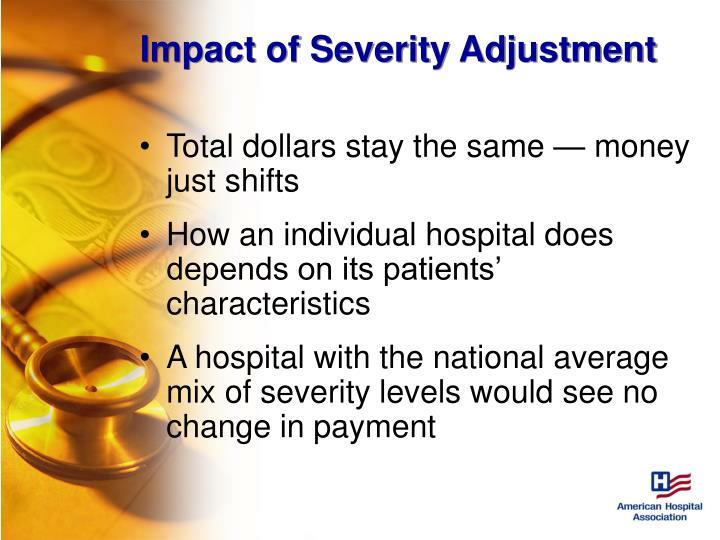 Impact of Severity Adjustment