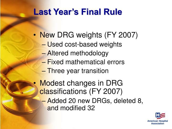 Last Year's Final Rule