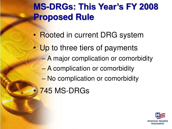 MS-DRGs: This Year's FY 2008 Proposed Rule