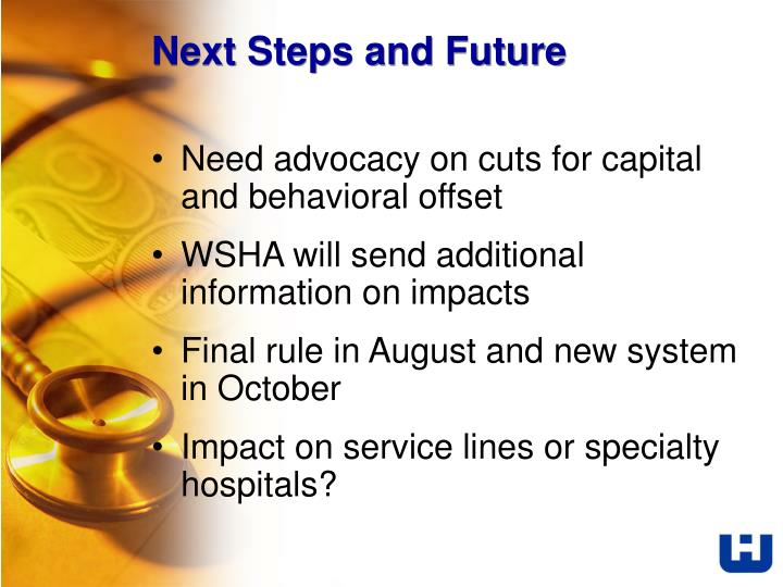 Next Steps and Future