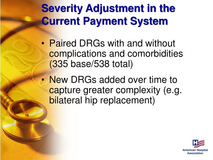 Severity Adjustment in the Current Payment System