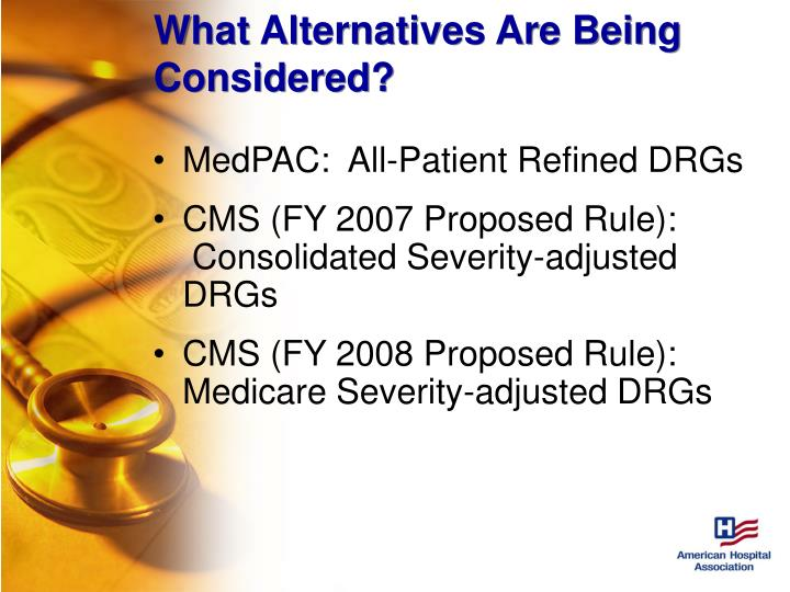 What Alternatives Are Being Considered?