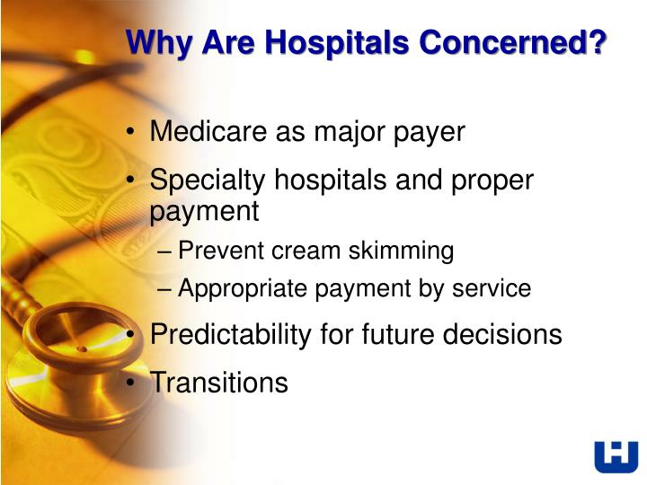 Why Are Hospitals Concerned?