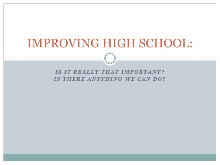 improving high school