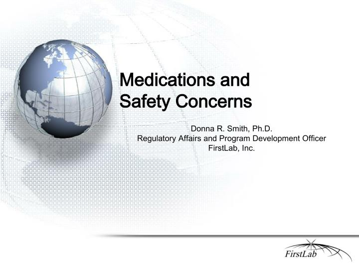Medications and