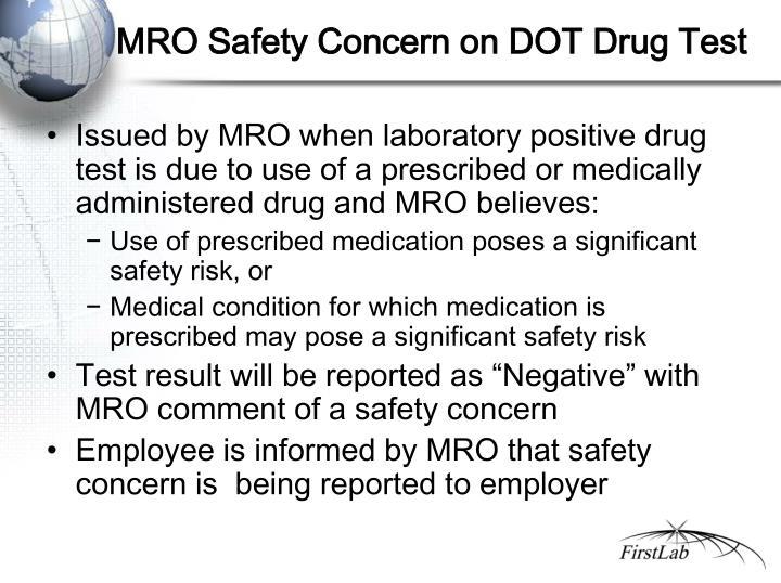 MRO Safety Concern on DOT Drug Test