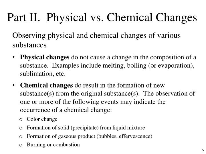 Part II.  Physical vs. Chemical Changes