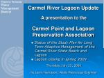 carmel river lagoon update a presentation to the carmel point and lagoon preservation association