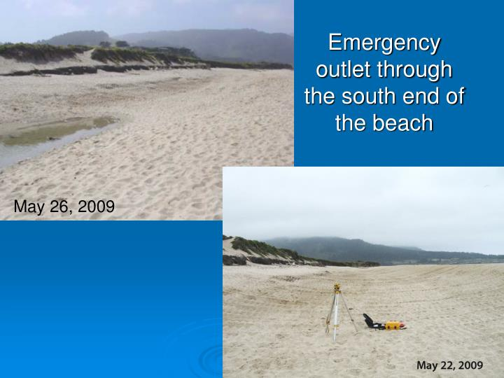 Emergency  outlet through the south end of the beach