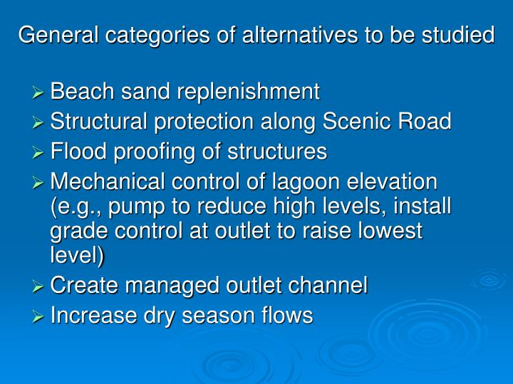 General categories of alternatives to be studied