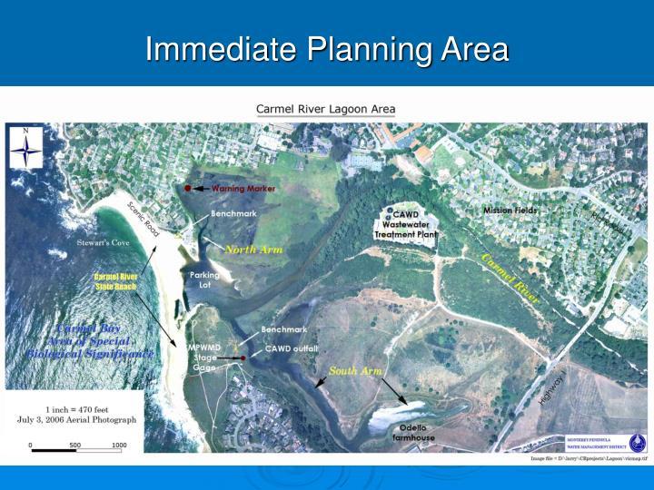 Immediate Planning Area
