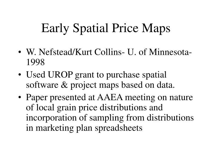 Early Spatial Price Maps