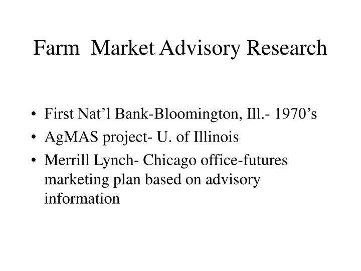 Farm  Market Advisory Research