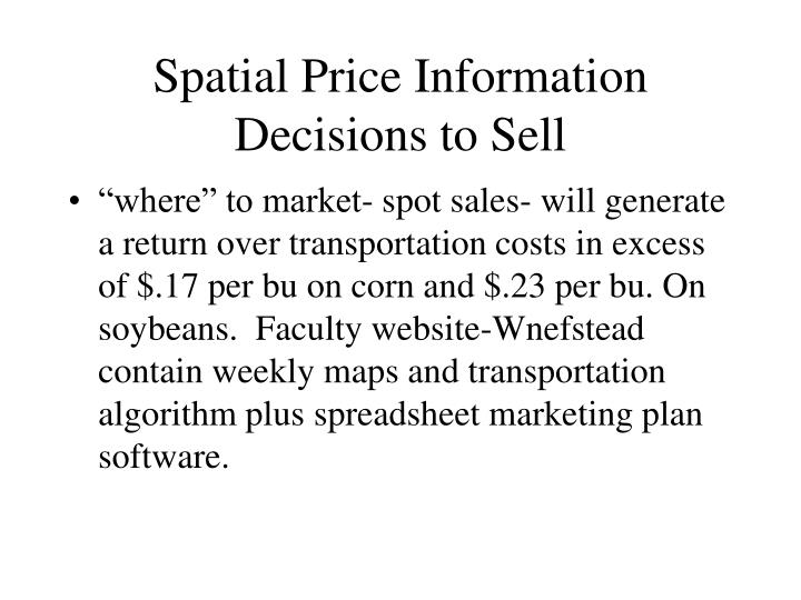 Spatial Price Information Decisions to Sell