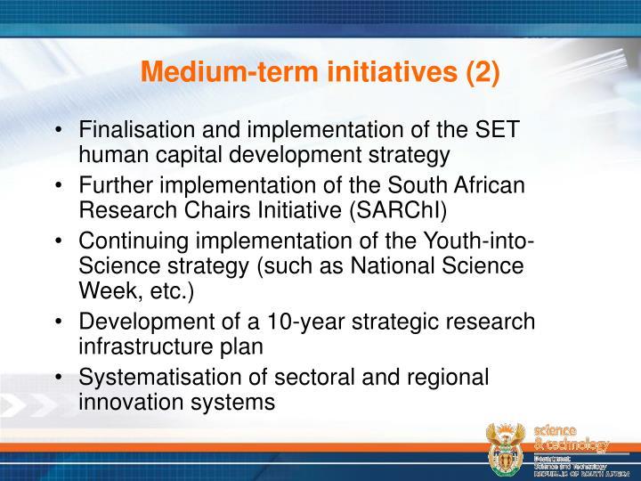 Medium-term initiatives (2)