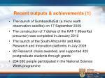 recent outputs achievements 1