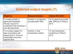 selected output targets 7