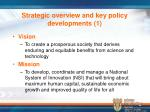 strategic overview and key policy developments 1
