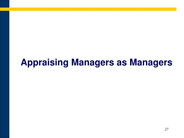Appraising Managers as Managers