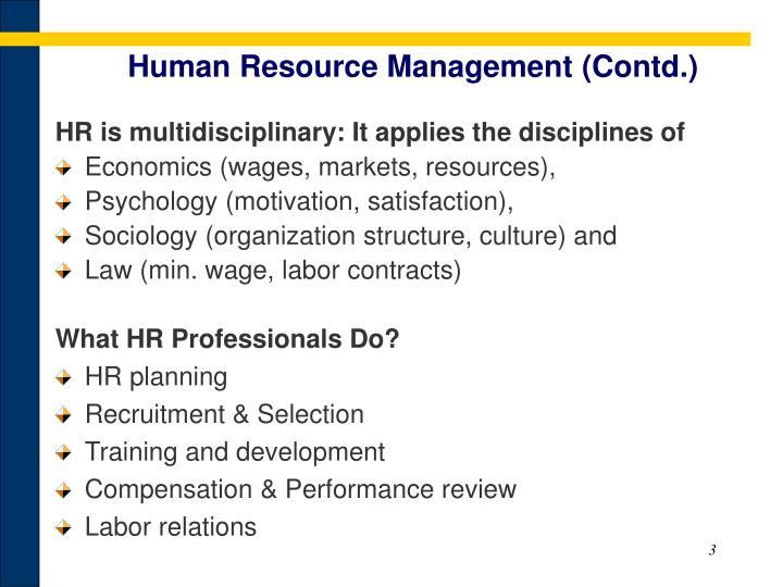 Human Resource Management (Contd.)