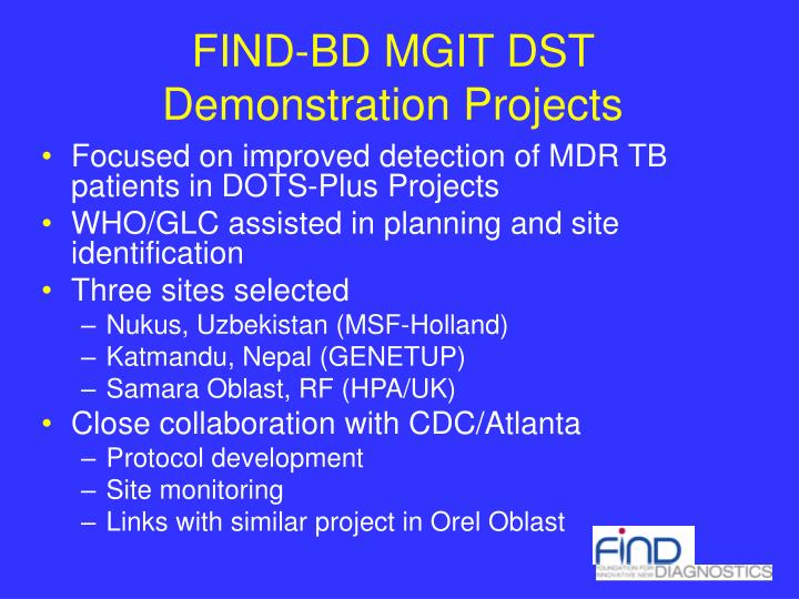 FIND-BD MGIT DST Demonstration Projects