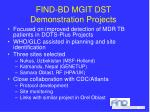 find bd mgit dst demonstration projects