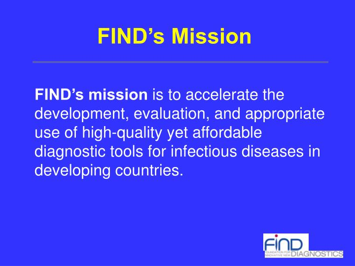 FIND's Mission