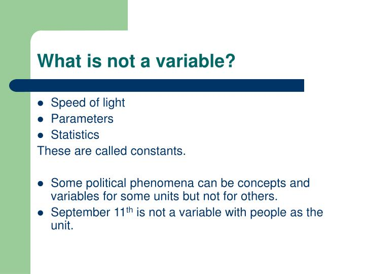 What is not a variable?