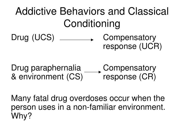 Addictive Behaviors and Classical Conditioning