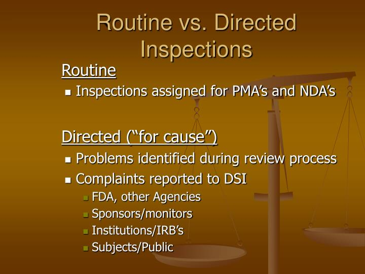 Routine vs. Directed Inspections