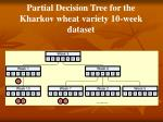 partial decision tree for the kharkov wheat variety 10 week dataset