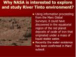 why nasa is interested to explore and study river tinto environment