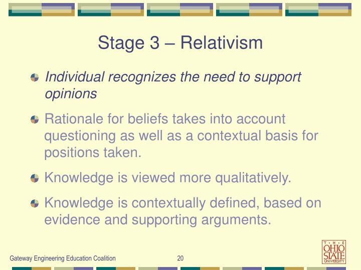 Stage 3 – Relativism