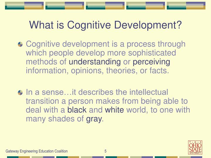 What is Cognitive Development?