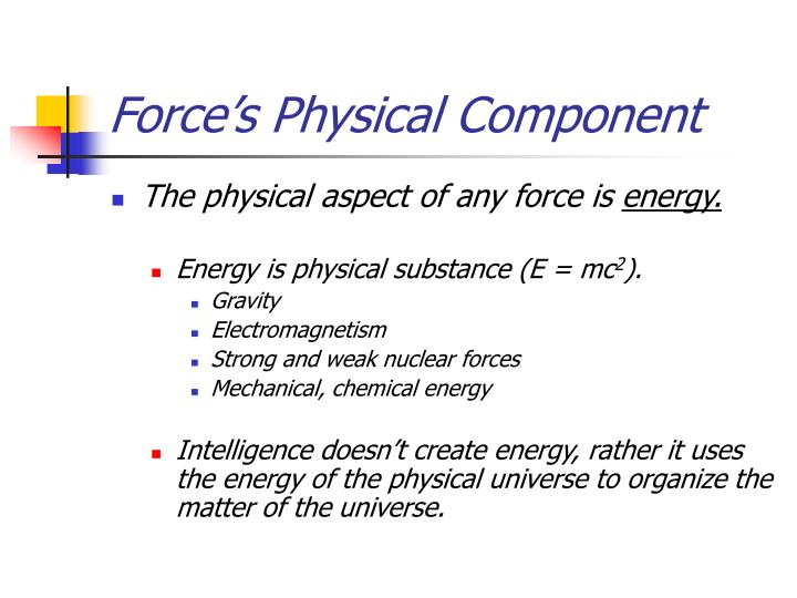 Force's Physical Component