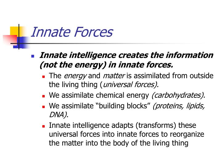 Innate Forces