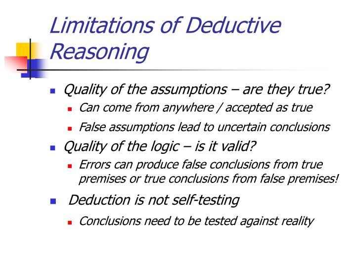 Limitations of Deductive Reasoning