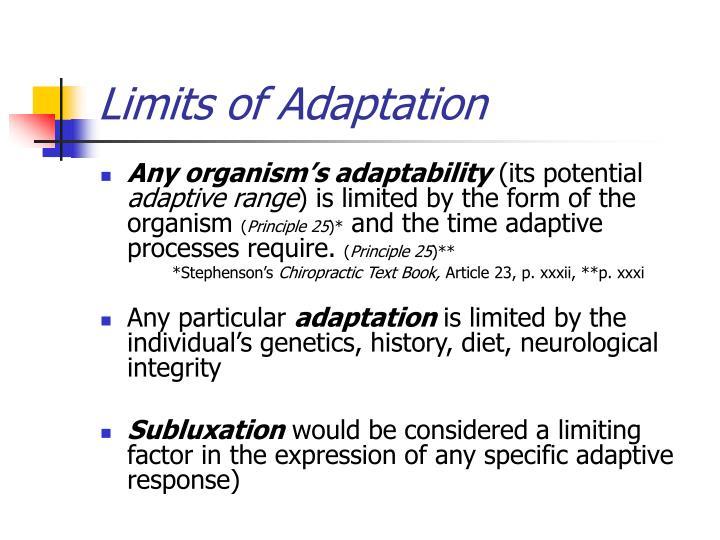 Limits of Adaptation