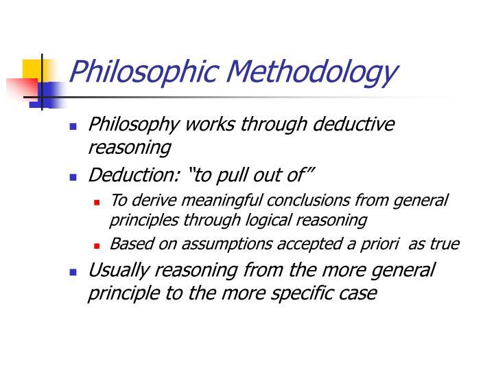 Philosophic Methodology
