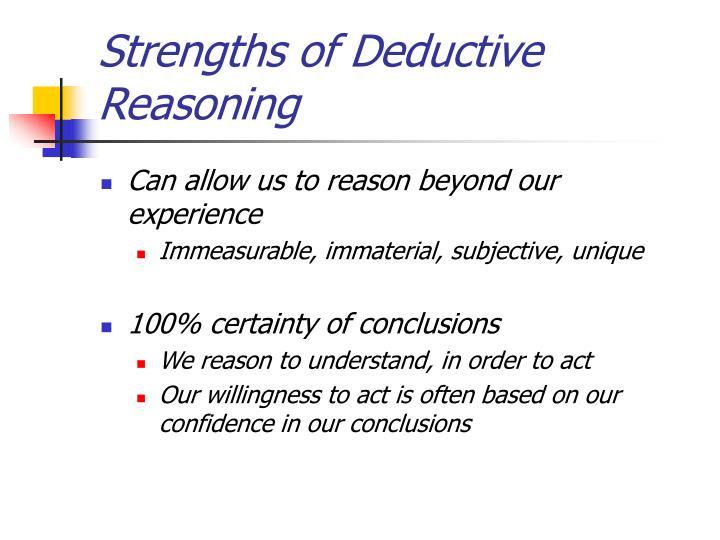 Strengths of Deductive Reasoning
