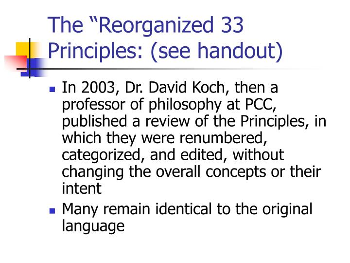"""The """"Reorganized 33 Principles: (see handout)"""