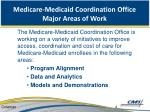 medicare medicaid coordination office major areas of work