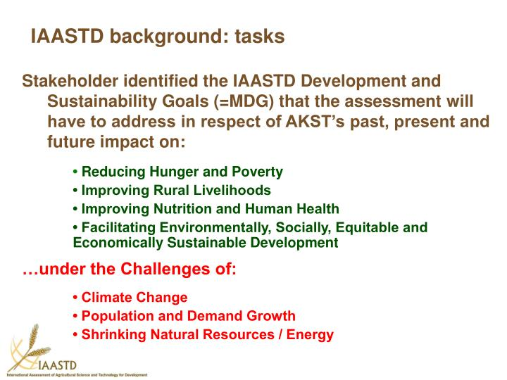 IAASTD background: tasks
