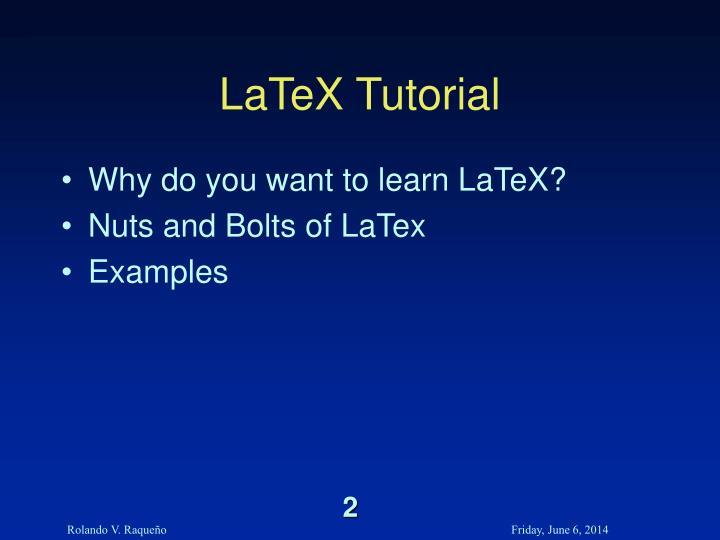 LaTeX Tutorial
