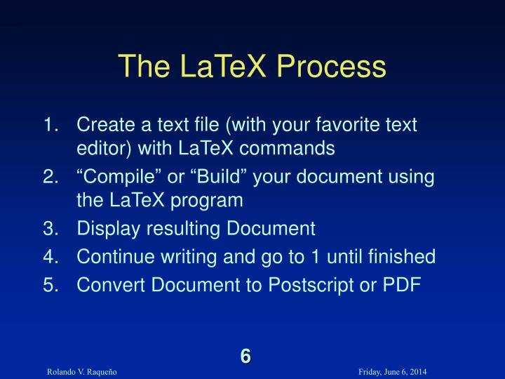 The LaTeX Process