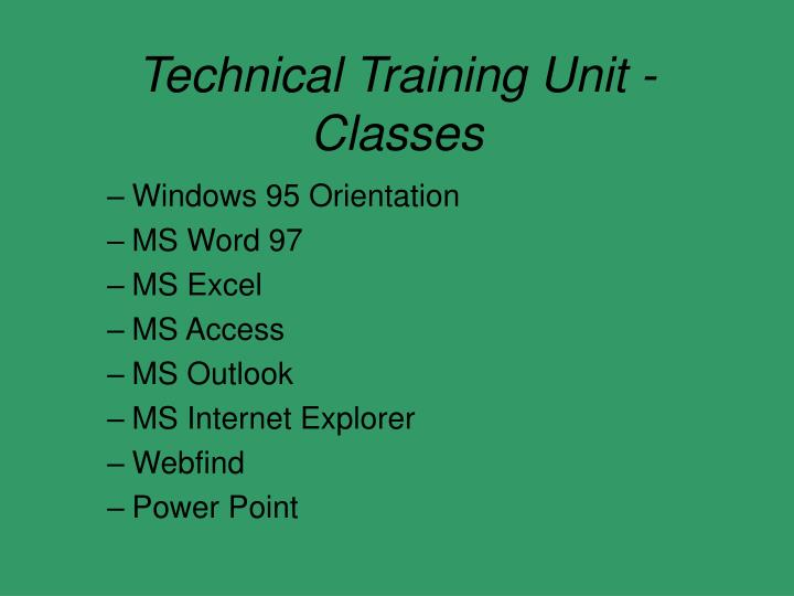 Technical Training Unit - Classes