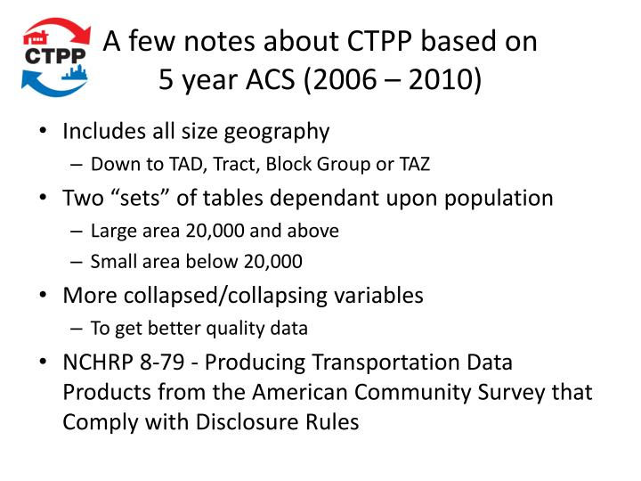 A few notes about CTPP based on
