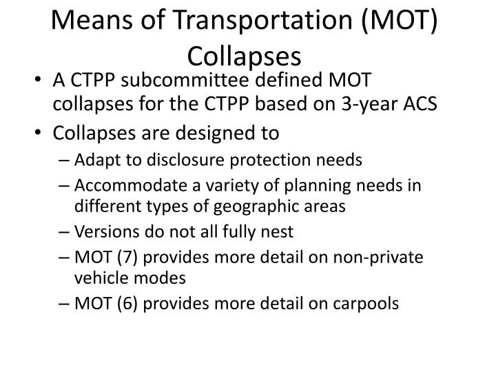 Means of Transportation (MOT) Collapses